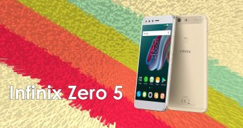 Infinix Zero 5 Review and Price in Nigeria
